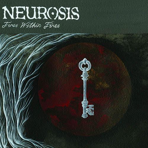 (C) Neurot Recordings / NEUROSIS: Fires Within Fires / Zum Vergrößern auf das Bild klicken