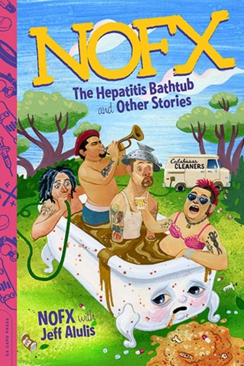 (C) Da Capo Press / NOFX: The Hepatitis Bathtub and Other Stories / Zum Vergrößern auf das Bild klicken