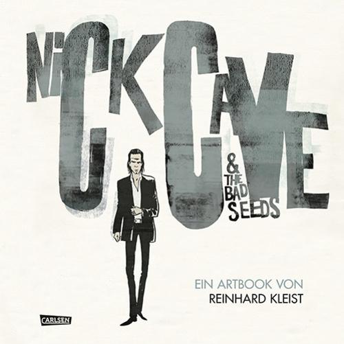 (C) Carlsen Verlag / Nick Cave & The Bad Seeds Artbook / Zum Vergrößern auf das Bild klicken