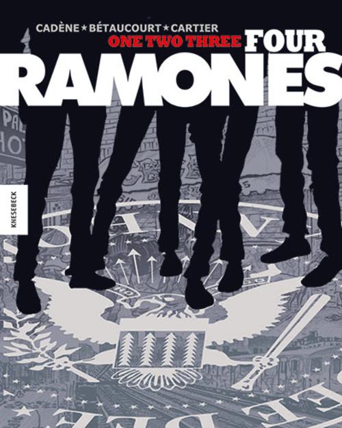 (C) Knesebeck Verlag / One, Two, Three, Four Ramones! / Zum Vergrößern auf das Bild klicken