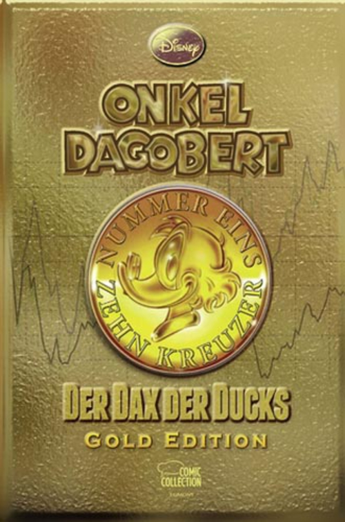 (C) Egmont Comic Collection / Onkel Dagobert: Der Dax der Ducks - Gold Edition / Zum Vergrößern auf das Bild klicken