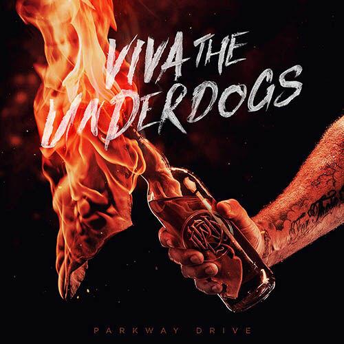 (C) Epitaph Records / PARKWAY DRIVE: Viva The Underdogs / Zum Vergrößern auf das Bild klicken