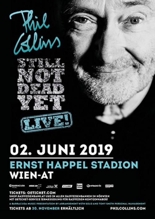 (C) Barracuda Music / PHIL COLLINS Not Dead Yet Tour 2019 Wien Poster / Zum Vergrößern auf das Bild klicken