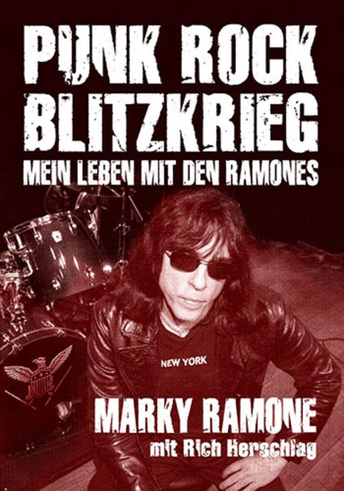 (C) Iron Pages Verlag / Punk Rock Blitzkrieg – Mein Leben mit den Ramones / Zum Vergrößern auf das Bild klicken