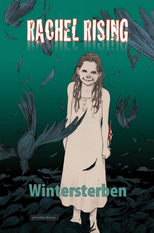 (C) Schreiber & Leser / Rachel Rising 4 / Zum Vergrößern auf das Bild klicken