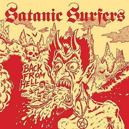 (C) Mondo Macabre Records / SATANIC SURFERS: Back From Hell / Zum Vergrößern auf das Bild klicken
