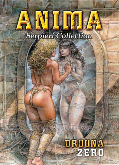(C) Schreiber & Leser / Serpieri Collection - Druuna Zero - Anima / Zum Vergrößern auf das Bild klicken