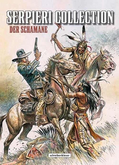(C) Schreiber & Leser / Serpieri Collection - Western 2 / Zum Vergrößern auf das Bild klicken