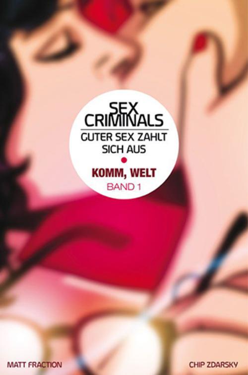 (C) Panini Comics / Sex Criminals 1 / Zum Vergrößern auf das Bild klicken