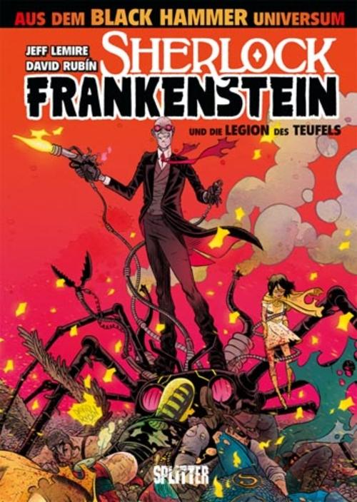 (C) Splitter Verlag / Sherlock Frankenstein und die Legion des Teufels / Zum Vergrößern auf das Bild klicken