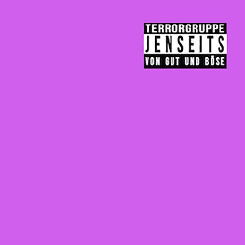 (C) Destiny Records / TERRORGRUPPE: Jenseits Von Gut Und Böse / Zum Vergrößern auf das Bild klicken