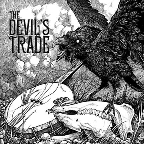 (C) Golden Antenna Records / THE DEVIL`S TRADE: What Happened To The Little Blind Crow / Zum Vergrößern auf das Bild klicken