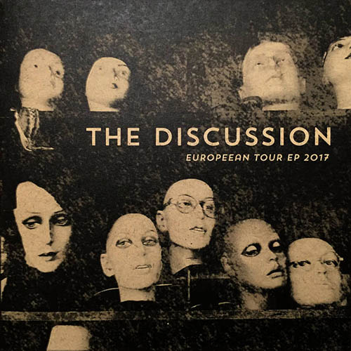 (C) THE DISCUSSION/Laura Pleasants / THE DISCUSSION: European Tour EP 2017 / Zum Vergrößern auf das Bild klicken