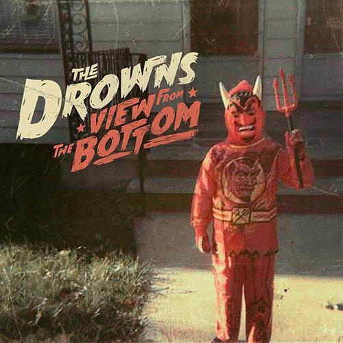 (C) Gunner Records / THE DROWNS: View From The Bottom / Zum Vergrößern auf das Bild klicken