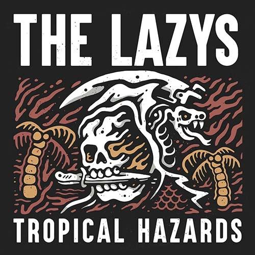 (C) Golden Robot Records / THE LAZYS: Tropical Hazards / Zum Vergrößern auf das Bild klicken