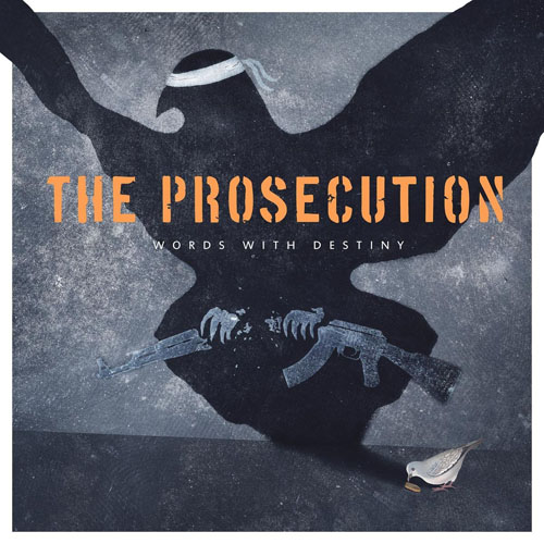 (C) Long Beach Records / THE PROSECUTION: Words With Destiny / Zum Vergrößern auf das Bild klicken