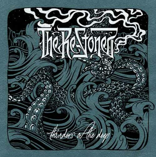 THE RE-STONED: Thunders Of The Deep