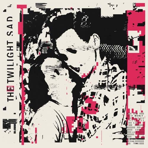 (C) Rock Action Records / THE TWILIGHT SAD: It Won`t Be Like This All The Time / Zum Vergrößern auf das Bild klicken