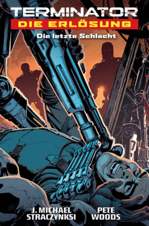 (C) Cross Cult Verlag / Terminator - Die Erlösung: Die letzte Schlacht / Zum Vergrößern auf das Bild klicken