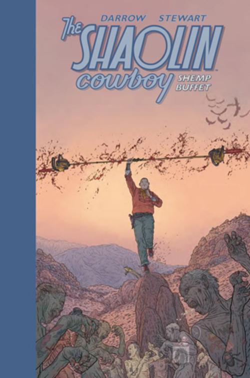 (C) Cross Cult Verlag / The Shaolin Cowboy: Shemp Buffet / Zum Vergrößern auf das Bild klicken