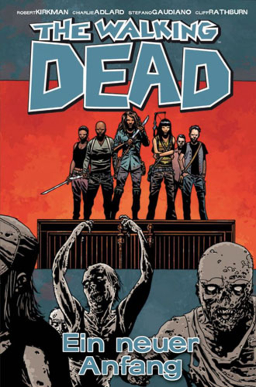 (C) Cross Cult Verlag / The Walking Dead 22 / Zum Vergrößern auf das Bild klicken