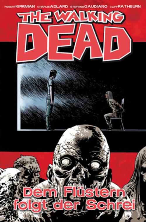 (C) Cross Cult Verlag / The Walking Dead 23 / Zum Vergrößern auf das Bild klicken