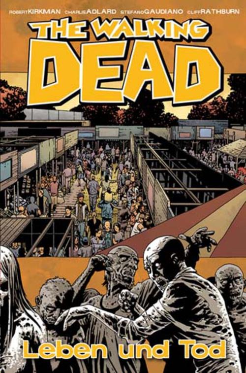 (C) Cross Cult Verlag / The Walking Dead 24 / Zum Vergrößern auf das Bild klicken