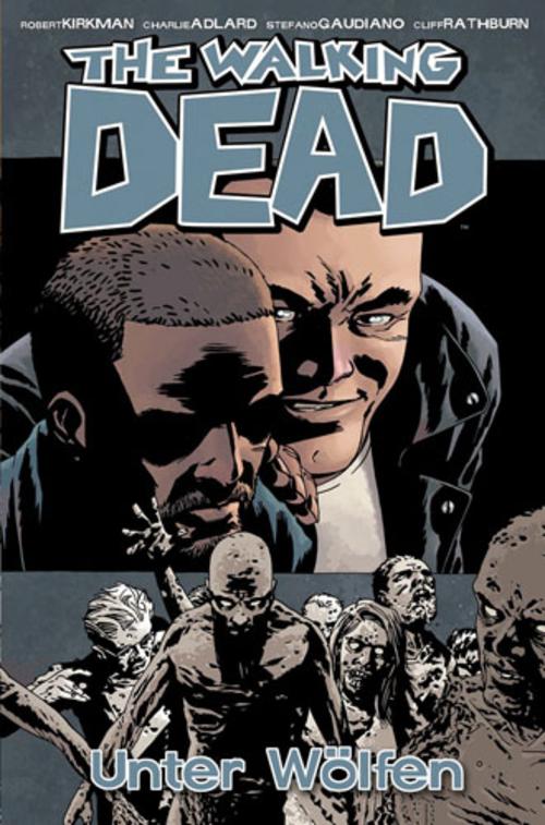 (C) Cross Cult Verlag / The Walking Dead 25 / Zum Vergrößern auf das Bild klicken