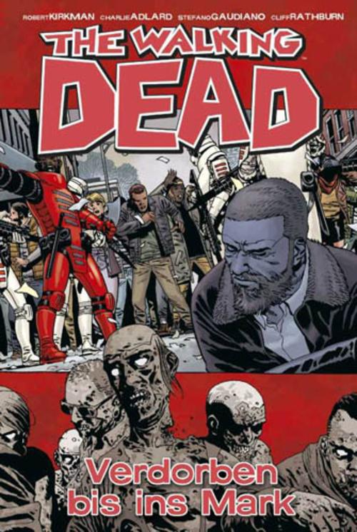 (C) Cross Cult Verlag / The Walking Dead 31 / Zum Vergrößern auf das Bild klicken
