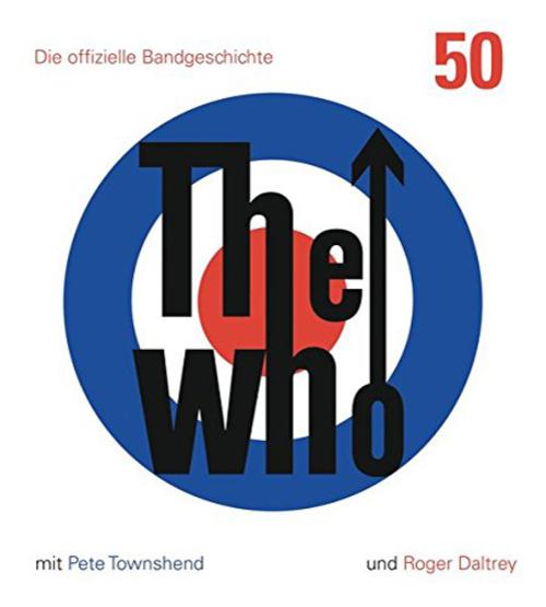 (C) Prestel Verlag / The Who: 50 - Die offizielle Bandgeschichte / Zum Vergrößern auf das Bild klicken