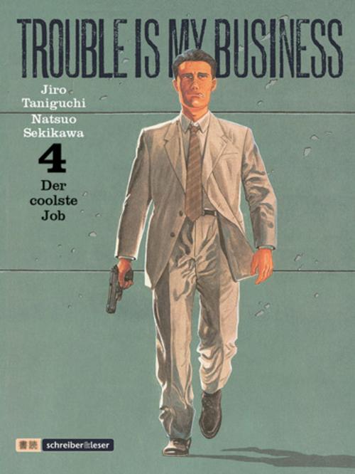 (C) Schreiber & Leser / Trouble Is My Business 4 / Zum Vergrößern auf das Bild klicken