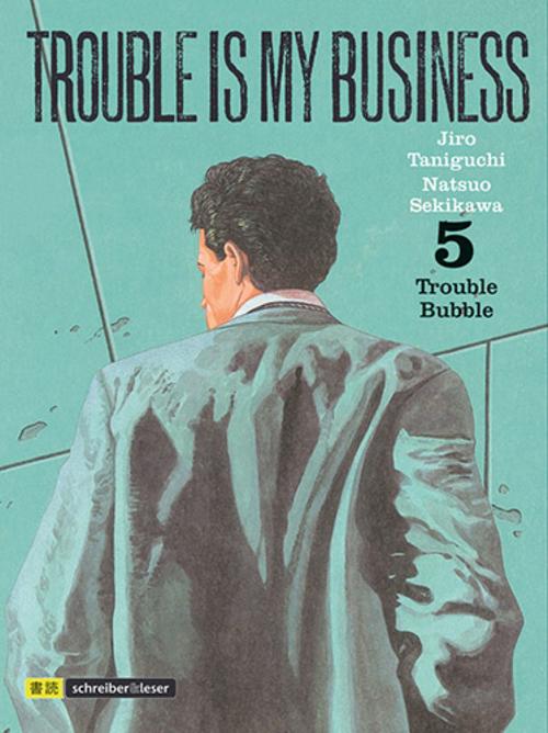 (C) Schreiber & Leser / Trouble is my Business 5 / Zum Vergrößern auf das Bild klicken