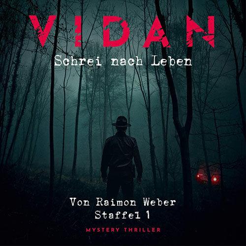 Vidan - Schrei nach Leben Staffel 1