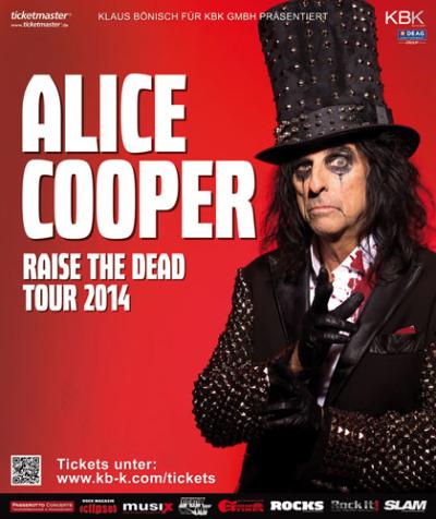 (C) KBK / ALICE COOPER Raise The Dead Tour 2014 Poster / Zum Vergrößern auf das Bild klicken