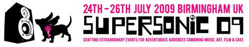Supersonic Festival 2009 @ Birmingham / Zum Vergrößern auf das Bild klicken