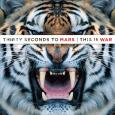 30 SECONDS TO MARS This Is War (c) Virgin/EMI / Zum Vergrößern auf das Bild klicken