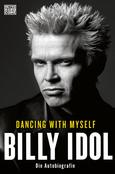 (C) Heyne Verlag / Dancing With Myself - Die Autobiografie / Zum Vergrößern auf das Bild klicken