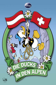 (C) Egmont Comic Collection / Die Ducks in den Alpen / Zum Vergrößern auf das Bild klicken