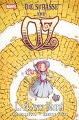 (C) Panini Comics / Die Straße nach Oz / Zum Vergrößern auf das Bild klicken