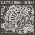 ELECTRIC MOON: Inferno