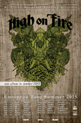 HIGH ON FIRE European Tour Summer 2015 Flyer