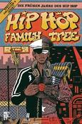(C) Metrolit Verlag / Hip Hop Family Tree / Zum Vergrößern auf das Bild klicken