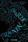 (C) Knaur Verlag / Schwarze Tränen / Zum Vergrößern auf das Bild klicken