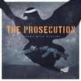 THE PROSECUTION: Words With Destiny