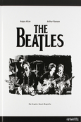 The Beatles: Die Graphic-Novel-Biografie