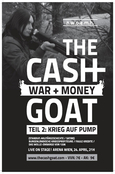 The Cashgoat: War and Money Teil 2 Flyer