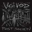 (C) Century Media Records / VOIVOD: Post Society / Zum Vergrößern auf das Bild klicken