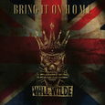 WILL WILDE: Bring It On Home