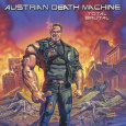 AUSTRIAN DEATH MACHINE total brutal (c) Metal Blade / Zum Vergrößern auf das Bild klicken