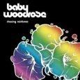 BABY WOODROSE chasing rainbows (c) Bad Afro/Cargo / Zum Vergrößern auf das Bild klicken